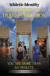 Cover Athletic Identity Transition To Transformation