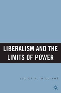 Cover Liberalism and the Limits of Power