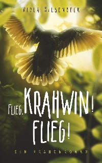 Cover Flieg, Krahwin! Flieg!