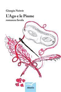 Cover L'Ago e le Piume