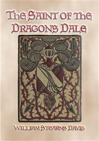 Cover THE SAINT OF THE DRAGON'S DALE - Medieval Action and Adventure