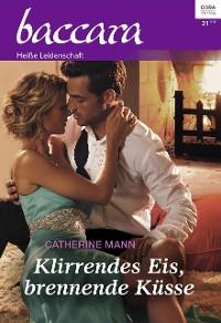 Cover Klirrendes Eis, brennende Küsse