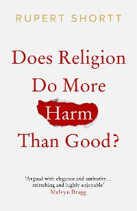 Cover Does Religion do More Harm than Good?