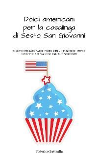 Cover Dolci americani per la casalinga di Sesto San Giovanni