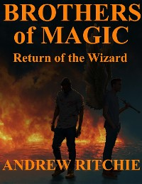 Cover Brothers of Magic - Return of the Wizard