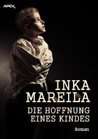 Cover DIE HOFFNUNG EINES KINDES