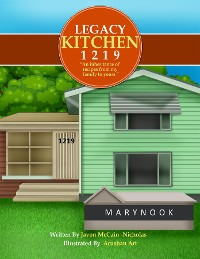"""Cover Legacy Kitchen 1219 """"An inheritance of recipes from my family to yours"""""""