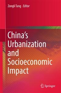 Cover China's Urbanization and Socioeconomic Impact