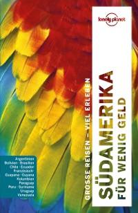 Cover Lonely Planet Reiseführer Südamerika für wenig Geld