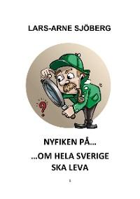 Cover Nyfiken på om hela Sverige ska leva