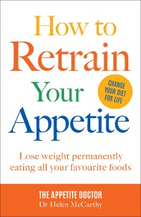 Cover How to Retrain Your Appetite