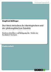 Cover Der Streit zwischen der theologischen und der philosophischen Fakultät