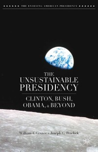 Cover The Unsustainable Presidency