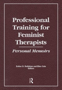 Cover Professional Training for Feminist Therapists