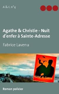 Cover Agathe & Christie - Nuit d'enfer à Sainte-Adresse