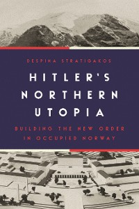 Cover Hitler's Northern Utopia