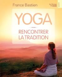 Cover Yoga, rencontrer la tradition