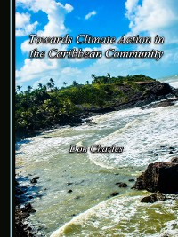 Cover Towards Climate Action in the Caribbean Community