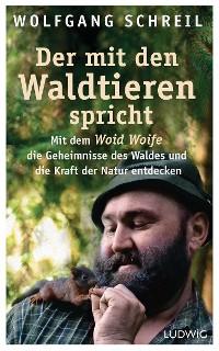 Cover Der mit den Waldtieren spricht