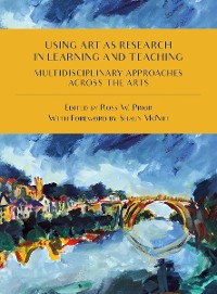 Cover USING ART RESEARCH LEARNING AND TEACHIDG