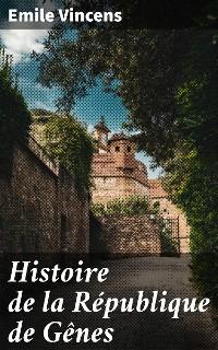 Cover Histoire de la République de Gênes