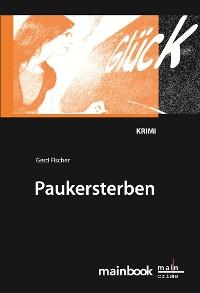 Cover Paukersterben: Frankfurter Schulkrimi