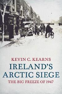 Cover Ireland's Arctic Siege of 1947