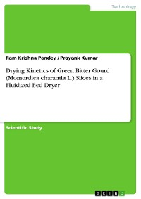 Cover Drying  Kinetics of  Green Bitter Gourd (Momordica charantia L.) Slices in a Fluidized Bed Dryer