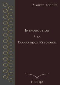 Cover Introduction à la Dogmatique Réformée