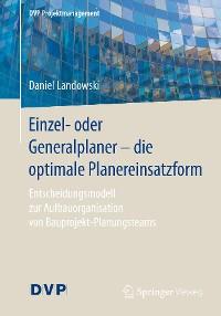 Cover Einzel- oder Generalplaner - die optimale Planereinsatzform
