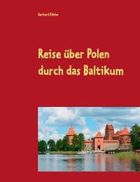 Cover Reise über Polen durch das Baltikum