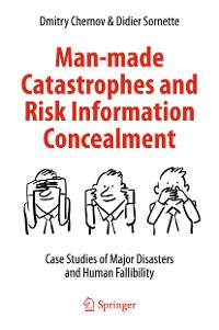 Cover Man-made Catastrophes and Risk Information Concealment