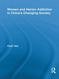 Cover Women and Heroin Addiction in China's Changing Society