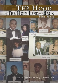 Cover From the Hood to the Holy Land and Back Plus More