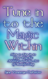 Cover Tune into the Magic Within