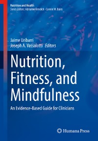 Cover Nutrition, Fitness, and Mindfulness