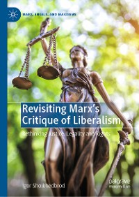 Cover Revisiting Marx's Critique of Liberalism