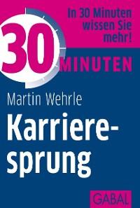 Cover 30 Minuten Karrieresprung