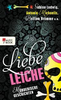 Cover Liebe Leiche ...