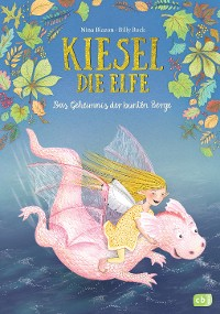 Cover Kiesel, die Elfe - Das Geheimnis der bunten Berge