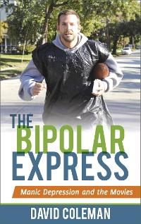 Cover The Bipolar Express
