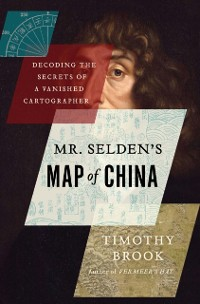 Cover Mr Selden's Map of China