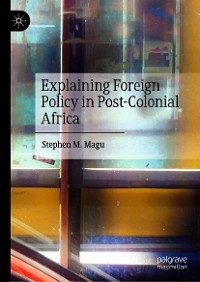 Cover Explaining Foreign Policy in Post-Colonial Africa