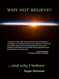 Cover Why not believe? And why I believe...
