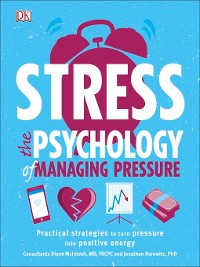 Cover Stress the Psychology of Managing Pressure