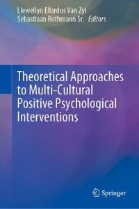 Cover Theoretical Approaches to Multi-Cultural Positive Psychological Interventions