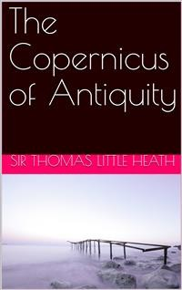 Cover The Copernicus of Antiquity / Aristarchus of Samos