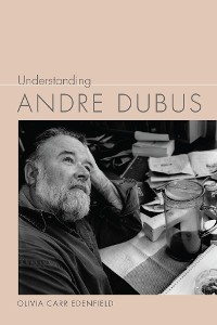 Cover Understanding Andre Dubus