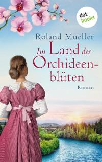 Cover Im Land der Orchideenblüten