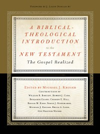 Cover A Biblical-Theological Introduction to the New Testament